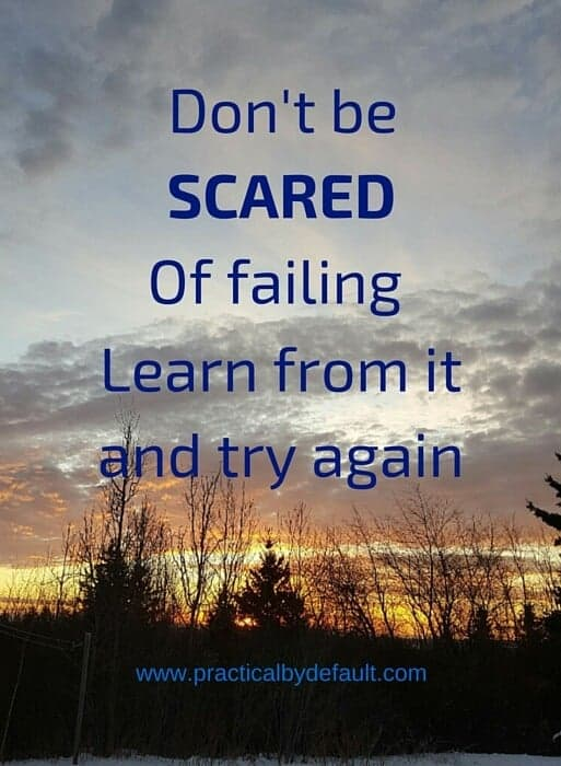 Don't be scared of failure quote