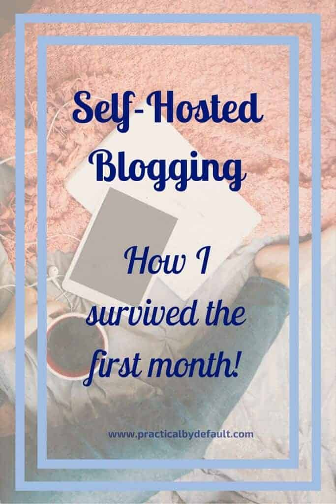 How I survived Self hosted blogging the first month