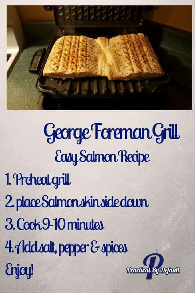 Recipe for cooking Salmon on the George Foremen Grill