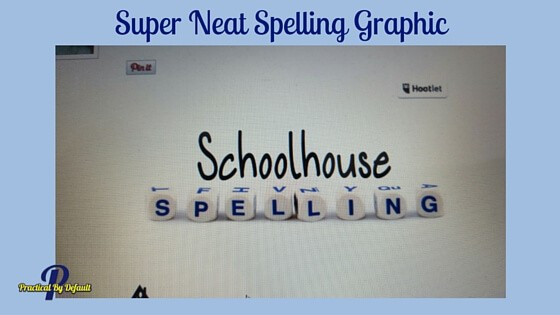 Spelling couldn't be easier, SchoolhouseTeachers.com Review