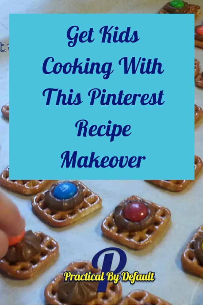 Kids get cooking with this pinterst recipe make over
