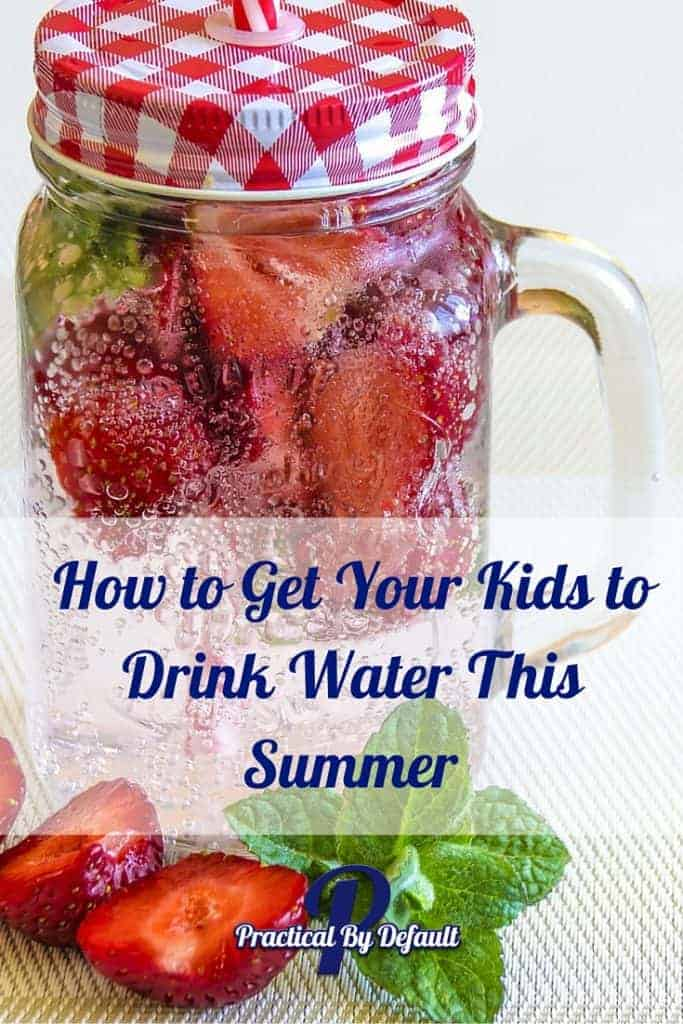 Fun Ways to get your children to drink water this summer and stay hydrated!