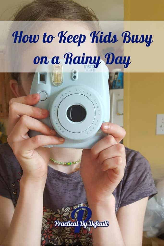 She loves her camera, keeping her busy while it rains. We also have 8 other ideas to keep kids from being bored! Check it out!