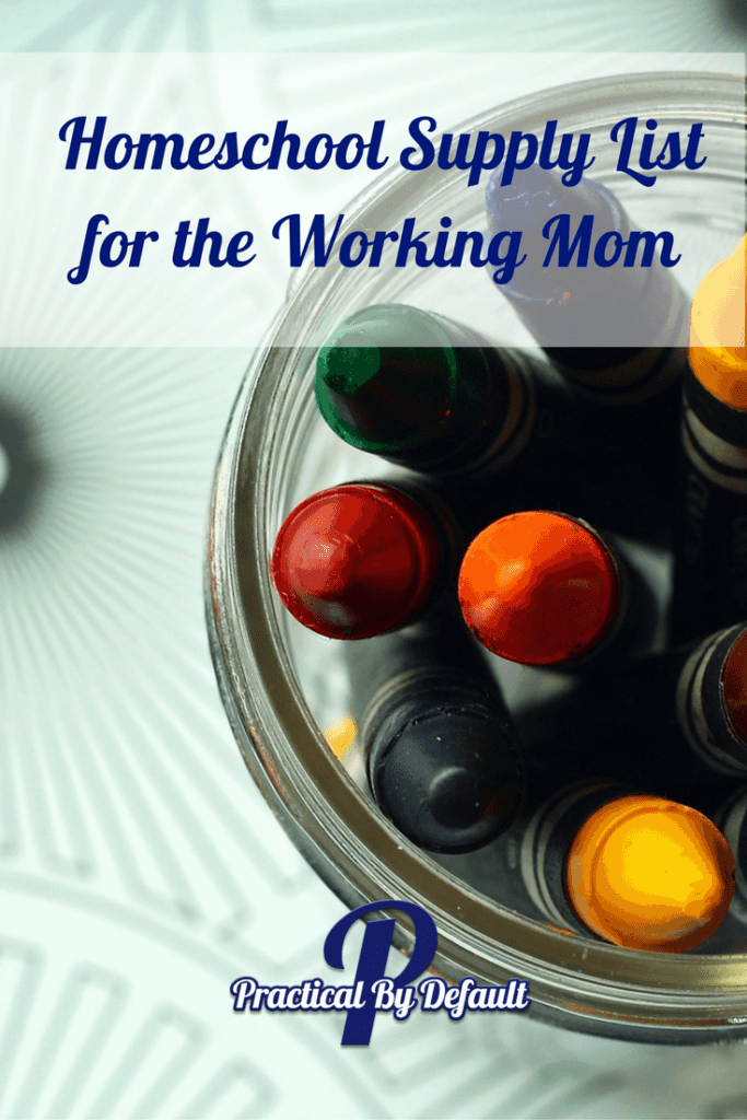 A homeschool supply list for the working mom