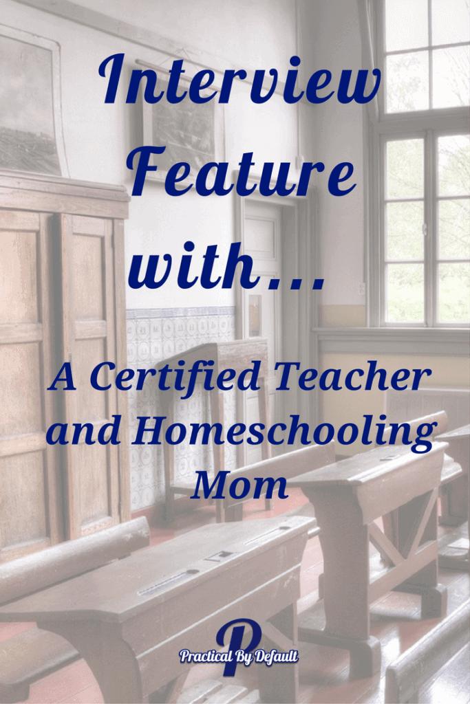 A Certified Teacher and Homeschooling Mom