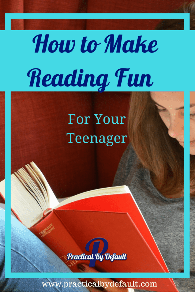 Lets put the fun back in reading for your teen! 3 tips!