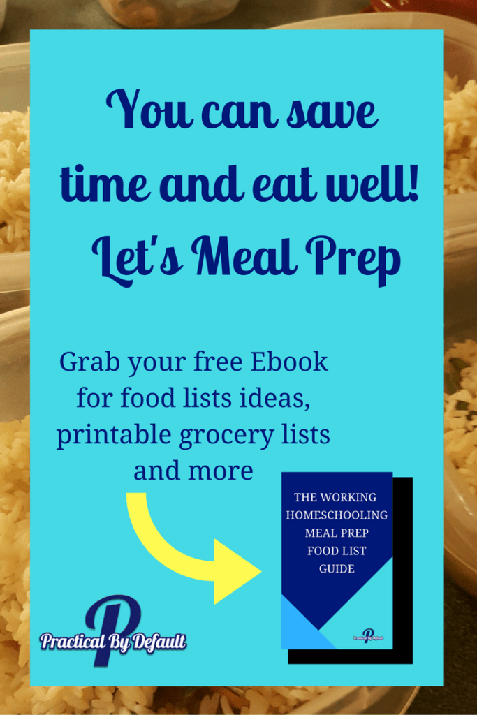 Meal prep for the working homeschool mom Grab your ebook