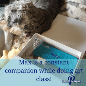 Max helping us create art is a must!