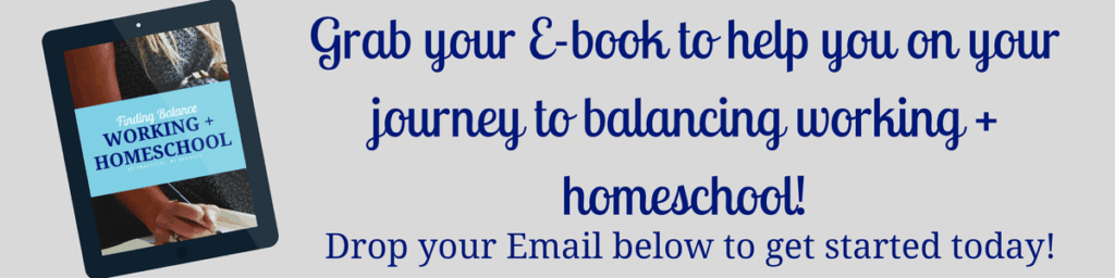 grab-your-e-book-to-help-you-on-your-journey-to-balancing-working-homeschool