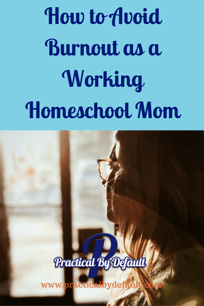 You can avoid working homeschool mom burnout! Use these 3 steps and gain control of your life.